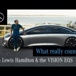 Lewis Hamilton and the VISION EQS: What Really Counts