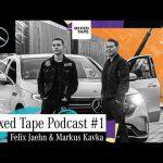 Mercedes-Benz Mixed Tape Podcast #01: Felix Jaehn & Markus Kavka